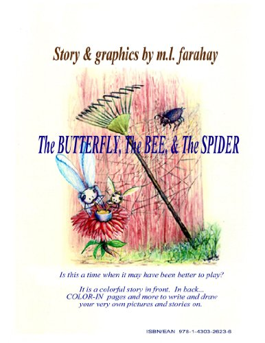 9781430326236: The Butterfly, the Bee, and the Spider