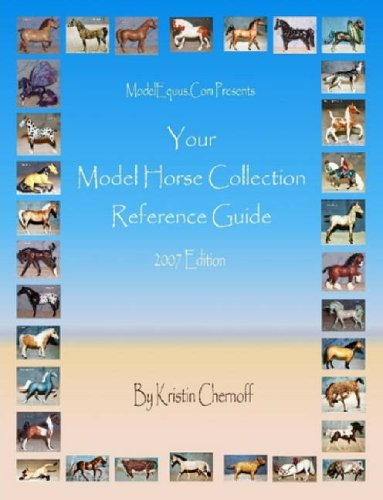 9781430326526: Your Model Horse Collection Reference Guide 2007 Edition