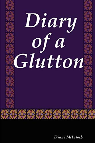 9781430326946: Diary of a Glutton