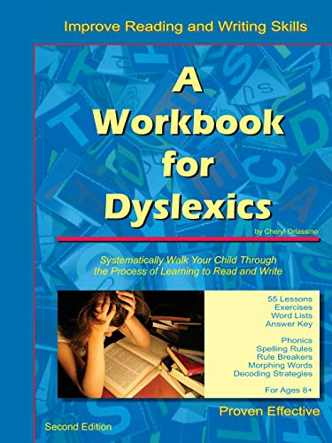A Workbook for Dyslexics, 2nd Edition: Orlassino, Cheryl