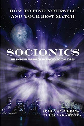 9781430328155: How to Find Yourself and Your Best Match. Socionics. The Modern Approach to Psychological Types