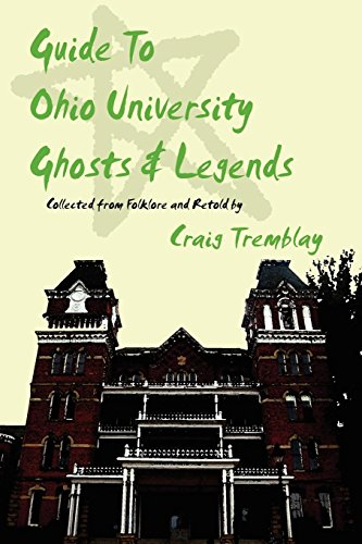 9781430328810: Guide To Ohio University Ghosts & Legends