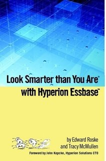 9781430329169: Hyperion Essbase for Mere Mortals: An Insider's Guide