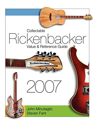 9781430329183: Collectable Rickenbacker Value and Reference Guide 2007