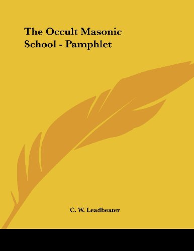 9781430405368: The Occult Masonic School - Pamphlet