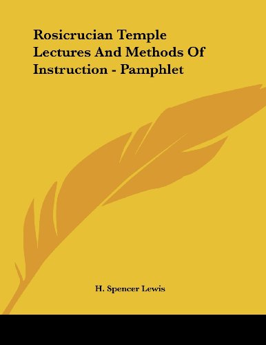 9781430407164: Rosicrucian Temple Lectures And Methods Of Instruction - Pamphlet