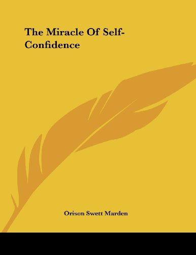 9781430409670: The Miracle Of Self-Confidence