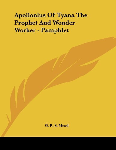 9781430412731: Apollonius Of Tyana The Prophet And Wonder Worker - Pamphlet
