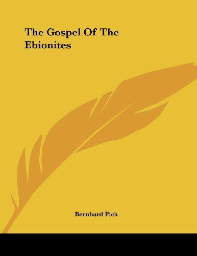 9781430416715: The Gospel Of The Ebionites