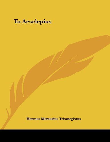 9781430429630: To Aesclepius