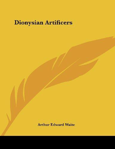 9781430433118: Dionysian Artificers