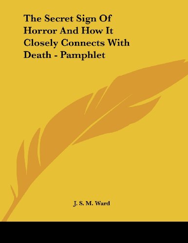 9781430437796: The Secret Sign Of Horror And How It Closely Connects With Death - Pamphlet