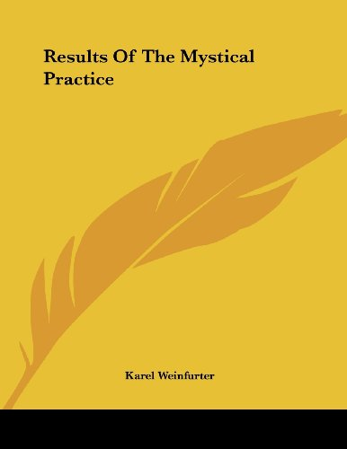 9781430438304: Results Of The Mystical Practice