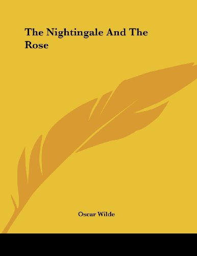 9781430439868: The Nightingale And The Rose