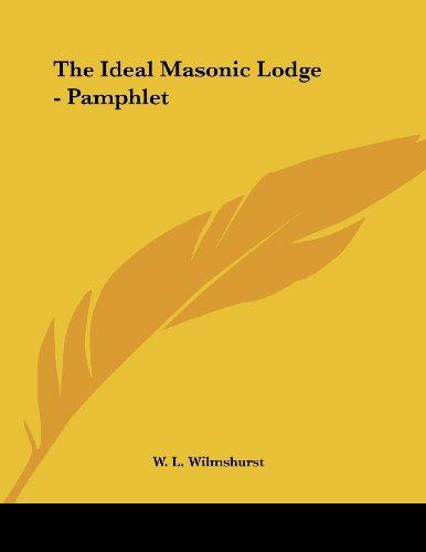9781430440093: The Ideal Masonic Lodge - Pamphlet