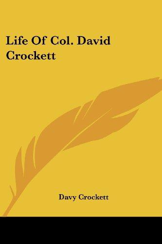 9781430444800: Life Of Col. David Crockett