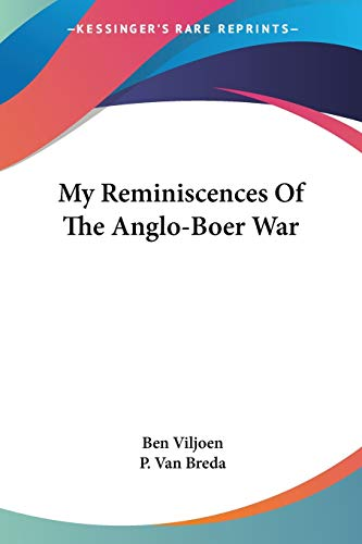 9781430447979: My Reminiscences Of The Anglo-Boer War