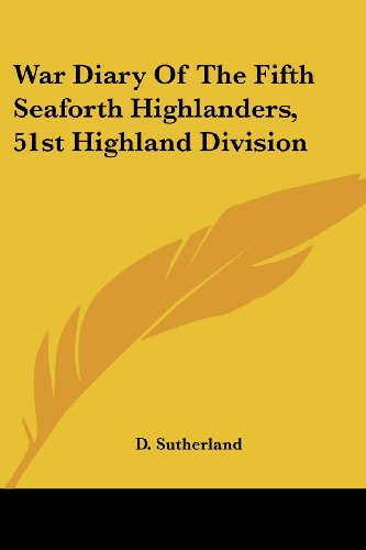 9781430448235: War Diary of the Fifth Seaforth Highlanders, 51st Highland Division