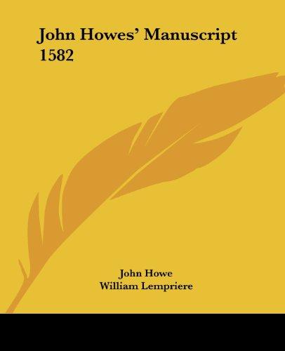 9781430455035: John Howes' Manuscript 1582