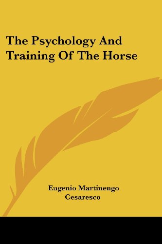 9781430455189: The Psychology And Training Of The Horse