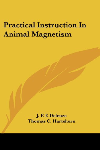 9781430460411: Practical Instruction In Animal Magnetism