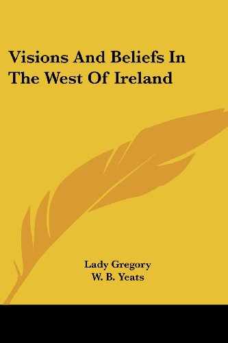 9781430461647: Visions And Beliefs In The West Of Ireland