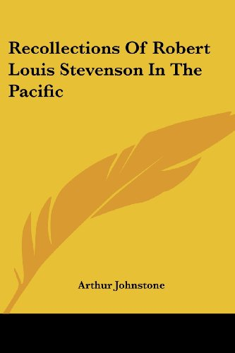 9781430465713: Recollections of Robert Louis Stevenson in the Pacific