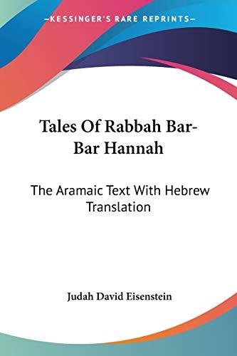 9781430469742: Tales Of Rabbah Bar-Bar Hannah: The Aramaic Text With Hebrew Translation