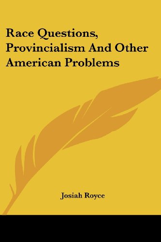 9781430469780: Race Questions, Provincialism and Other American Problems
