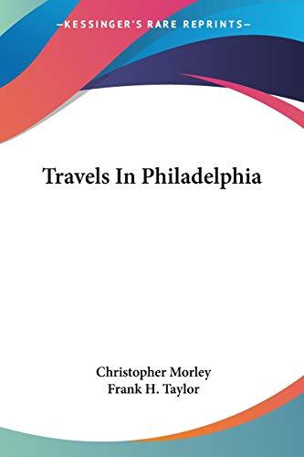 9781430471479: Travels In Philadelphia