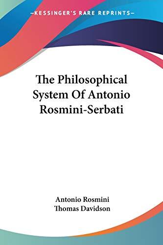 9781430472377: The Philosophical System Of Antonio Rosmini-Serbati