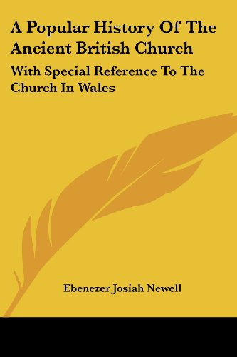 9781430472650: A Popular History Of The Ancient British Church: With Special Reference To The Church In Wales