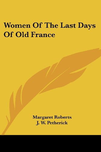 9781430473053: Women Of The Last Days Of Old France