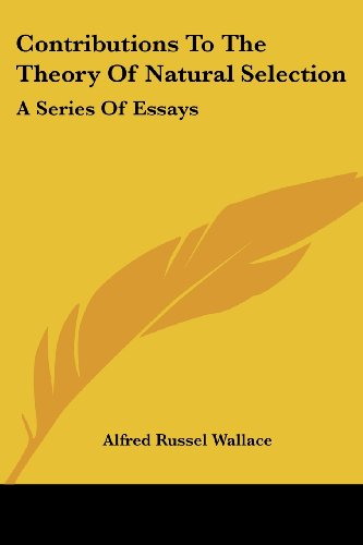 9781430474364: Contributions To The Theory Of Natural Selection: A Series Of Essays