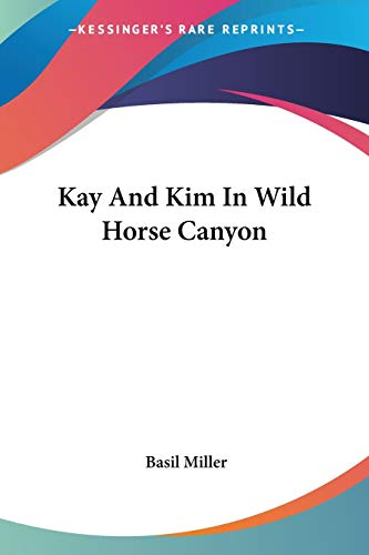 9781430478201: Kay And Kim In Wild Horse Canyon