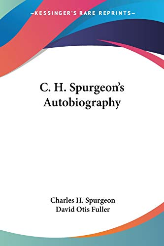 9781430480464: C. H. Spurgeon's Autobiography