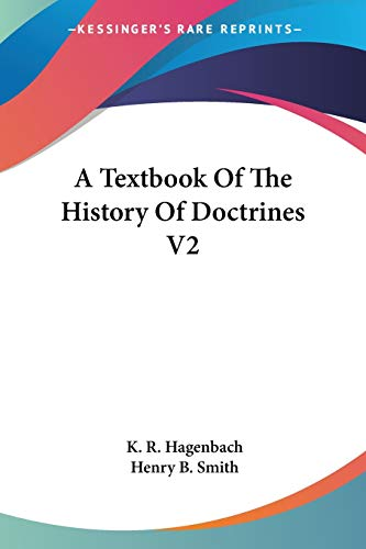 9781430482666: A Textbook Of The History Of Doctrines V2
