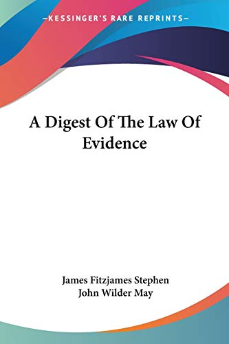 9781430484349: A Digest Of The Law Of Evidence