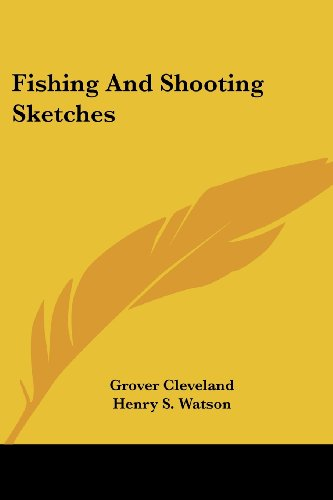 9781430484363: Fishing And Shooting Sketches