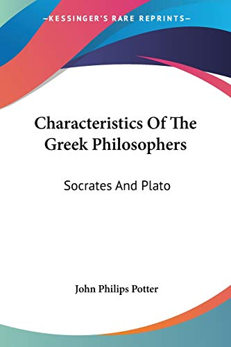 9781430485681: Characteristics of the Greek Philosophers: Socrates and Plato