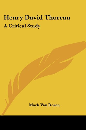 9781430485858: Henry David Thoreau: A Critical Study