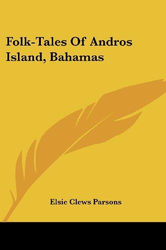 9781430488224: Folk-Tales Of Andros Island, Bahamas