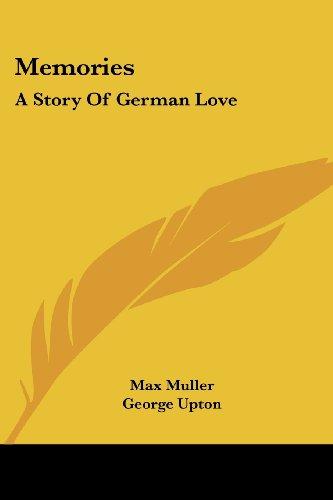 9781430489467: Memories: A Story of German Love