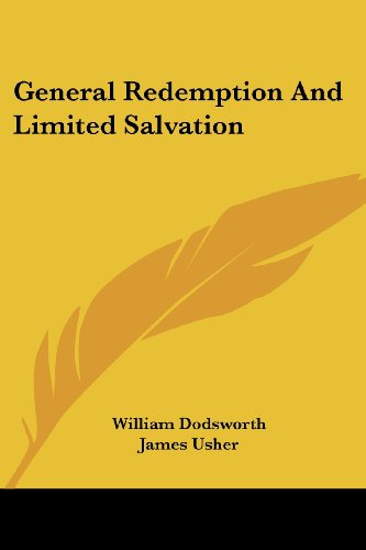 9781430496649: General Redemption And Limited Salvation