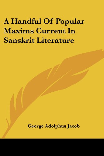 9781430499381: A Handful Of Popular Maxims Current In Sanskrit Literature