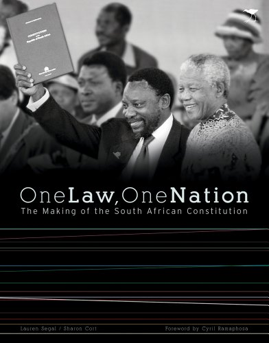One Law, One Nation: The Making of the South African Constitution: Cort, Sharon