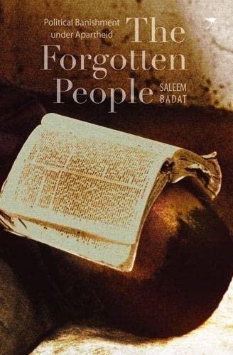 9781431404797: The Forgotten People: Political Banishment Under Apartheid