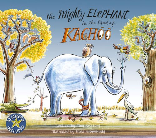 The Mighty Elephant in the Land of Kachoo: Scotford, Tina