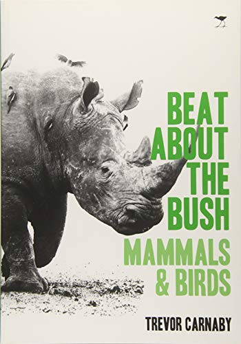 9781431408535: Beat About the Bush: Mammals and Birds