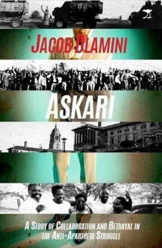 9781431409754: Askari: A Story of Collaboration and Betrayal in the Anti-apartheid Struggle